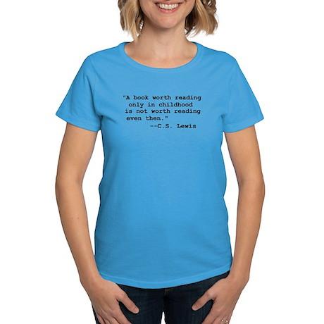 C.S. Lewis Quote Women's Caribbean Blue T-Shirt