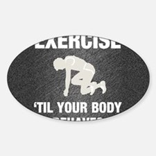 bodybehavesm1 Decal