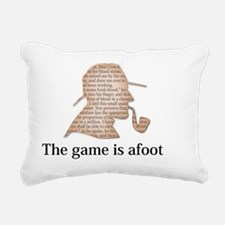 the game is afoot Sherlo Rectangular Canvas Pillow