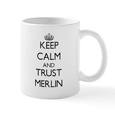 Keep Calm and TRUST Merlin Mugs