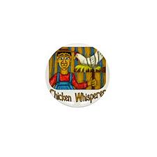 Chicken Whisperer Mini Button