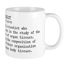 Histologist dictionary definition Mug