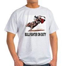 Bullfighter on Duty T-Shirt
