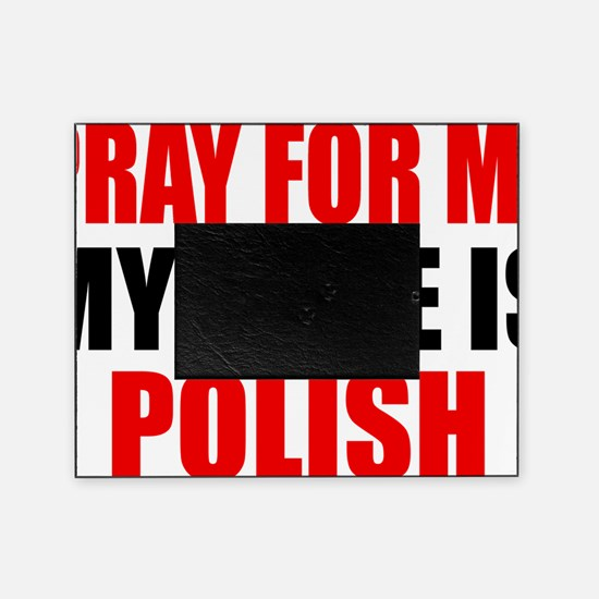 Pray Wife Polish Picture Frame