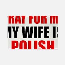 Pray Wife Polish Rectangle Magnet