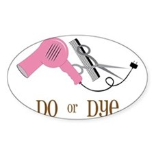 Do Or Dye Decal