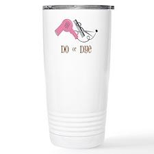 Do Or Dye Travel Coffee Mug
