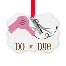Do Or Dye Ornament