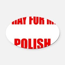Pray Wife Polish Oval Car Magnet