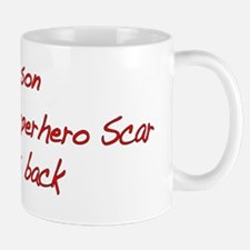 My Son wears Superhero Scar -Red Mug