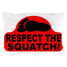 Red RESPECT THE SQUATCH! Pillow Case