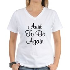 Aunt To Be Again Shirt