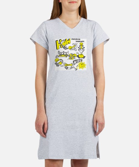 How physical therapy works Women's Nightshirt