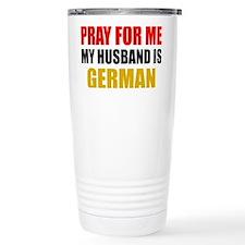Pray For Me My Husband  Thermos Mug