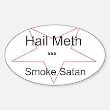 Hail Meth Smoke Satan Decal