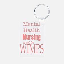 Mental Health Nursing is n Keychains