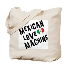 Mexican Love Machine Tote Bag