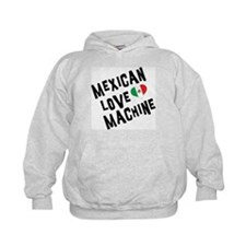 Mexican Love Machine Hoodie