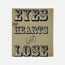 Clear Eyes Full Hearts Wide w/bkg Throw Blanket