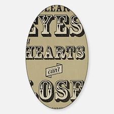 Clear Eyes Full Hearts Wide w/bkg Sticker (Oval)