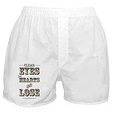 Clear Eyes Full Hearts Boxer Shorts