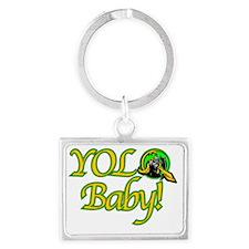 YOLO, Baby! Landscape Keychain