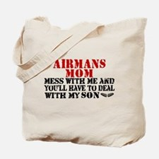 You'll have to deal w/My Son Tote Bag