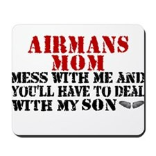 You'll have to deal w/My Son Mousepad
