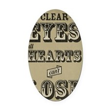 23x35 Clear Eyes Full Hearts Oval Car Magnet