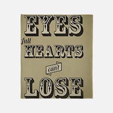 Clear Eyes Full Hearts w/bkg Throw Blanket