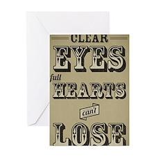 Clear Eyes Full Hearts Tall w/bkg Greeting Card