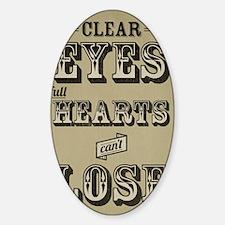 Clear Eyes Full Hearts Tall w/bkg Decal