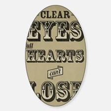 Clear Eyes Full Hearts Tall w/bkg Sticker (Oval)