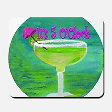 5 OClock Margarita Mousepad
