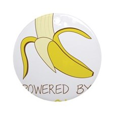 Powered By Bananas Round Ornament