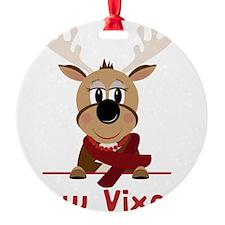 Now Vixen Ornament