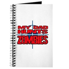 My Dad Hunts Zombies Journal