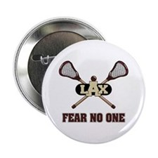 "Lacrosse Fear No One 2.25"" Button"