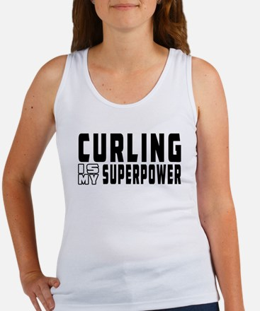 Curling Is My Superpower Women's Tank Top