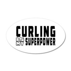 Curling Is My Superpower 35x21 Oval Wall Decal