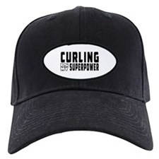 Curling Is My Superpower Baseball Hat