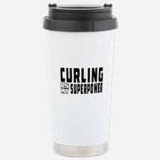 Curling Is My Superpower Travel Mug