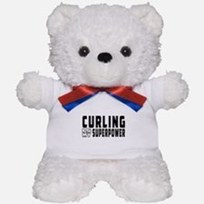 Curling Is My Superpower Teddy Bear