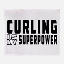 Curling Is My Superpower Throw Blanket
