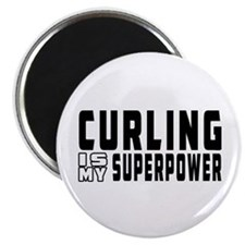 Curling Is My Superpower Magnet