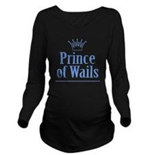 Prince of Wails Long Sleeve Maternity T-Shirt