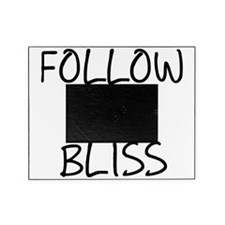 Follow Your Bliss Picture Frame