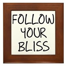 Follow Your Bliss Framed Tile