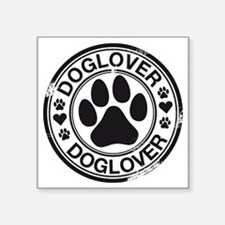 """Dog lover with pawprint Square Sticker 3"""" x 3"""""""