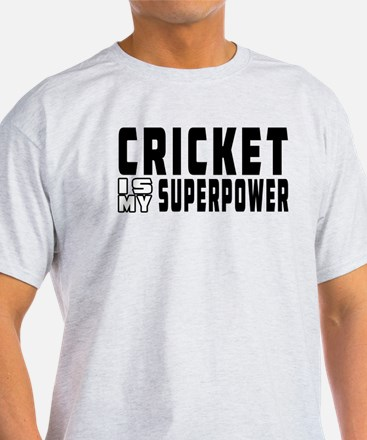 Cricket Is My Superpower T-Shirt